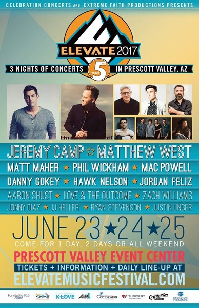 Elevate 2017 Danny Gokey Jeremy Camp Matthew West at Prescott Valley AZ